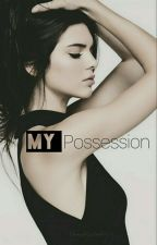 My Possession by broughtjustrelax