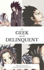The Geek and the Delinquent ° GaLe by parkjiminswings