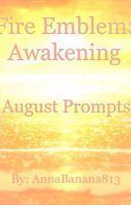 Fire Emblem Awakening: August Prompts by AnnaBanana813