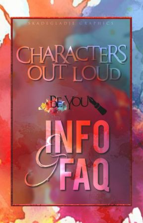 Characters out loud: info & F. A. Q by CharactersOutloud