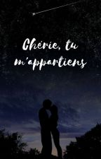 Chérie, tu m'appartiens ! by Tomoay