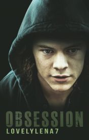 Obsession || h.s. au by LovelyLena7