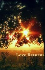 Love Returns by amdobo