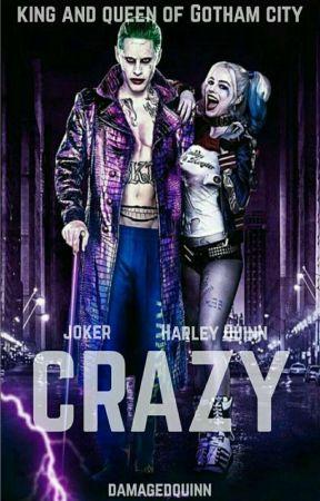 Joker and Harley Quinn: Crazy by damaged_quinn