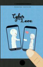 Cyber Love [Lengkap] by gegebsss