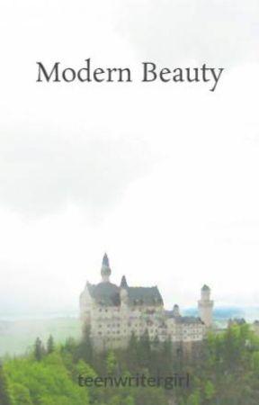 Modern Beauty by teenwritergirl