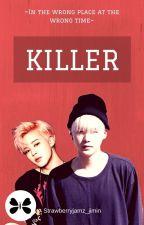 KILLER || YOONMIN (Book 1) by strawberryjams_jimin