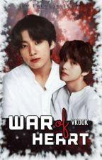war of hearts  || vkook √ || One Shot / مكتمل by taekookiegirl