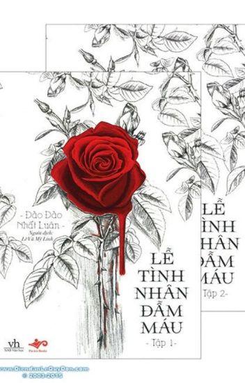 Đọc Truyện Lễ Tình nhân đẫm máu - Đào Đào Nhất Luân - TruyenFun.Com