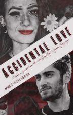 Accidental Love// Zayn Malik fanfiction by Uggzyn