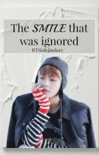 The smile that was ignored (KIMTAEHYUNGXBTS) (Completed) by BTSislejindary