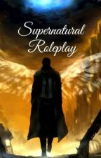 Supernatural Roleplay by CathJ0212
