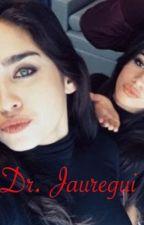 Dr. Jauregui  by Cindylowes
