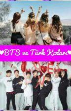 BTS ve Türk Kızları by Taenin_delisi