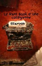 Le Rant Book d' une collégienne by Gloria020511