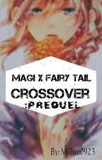 Magi x Fairy Tail crossover: prequel by Midna0923