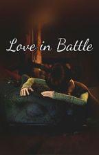 Love in Battle by SavanahLemke