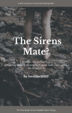 The Siren's Mate by LoveLilac2022