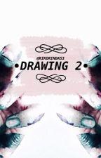 - D R A W I N G - 2 by rikorinda53