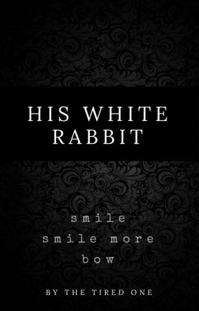 His White Rabbit by TheTiredOne