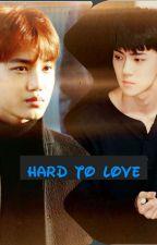 Hard to love by maya3m