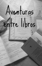 Aventuras entre libros by Vale_kawaii7