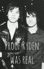 Proof Ryden Was Real by -Weighted-