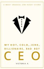My Hot, Cold, Jerk, Billionaire, Badboy CEO ♧ by valloria