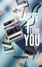 'cause i love u // texting - #wattys2018 by thoughtfulghost