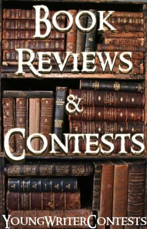 Book Reviews & Contests {Open} by YoungWriterContests