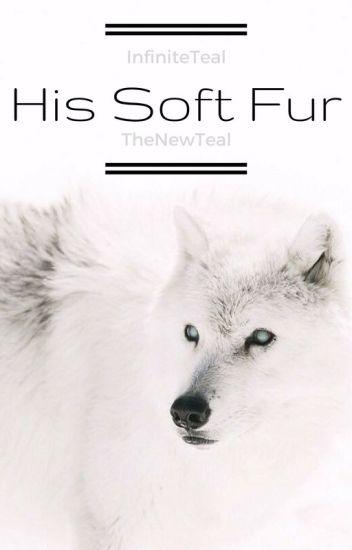 His Soft Fur (BoyxBoy)