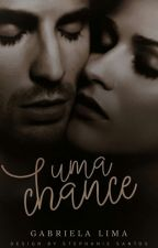 Uma Chance by Gabiih_Wheeling