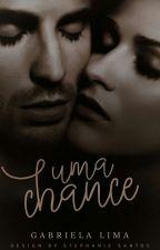 Uma Chance by Gabiih_Wheeling