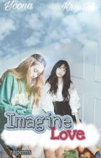 Imagine Love (YoonStal) by raprms