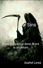 Alive By Our Sins by ThexAuthor7