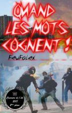 Quand Les Mots Cognent ! by FeuFoLex