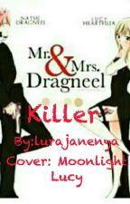 Killer by MoonlightLucyMoonlig