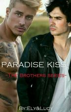 PARADISE KISS -The Brothers Series-   by elyzucca