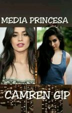 "Media Princesa ""Camren G!P"" by leonora9"