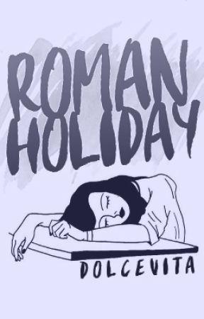 Roman Holiday by doIcevita