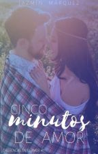 Cinco Minutos de Amor- Diferencias en el Amor #1 by LoveAndReality