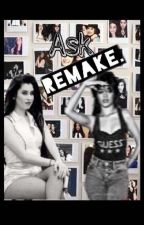 Ask. Camren ||Remake|| #Wattys2017 by LadyEvil15