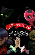 Miraculous A História  by fitnes_pedromc