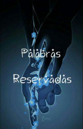 Palabras Reservadas  by WinterWolf509