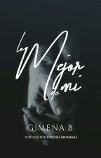 LO MEJOR DE MI~ by GimeB23