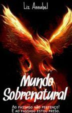 Mundo sobrenatural- O despertar by Fumando-a-URL-aqui
