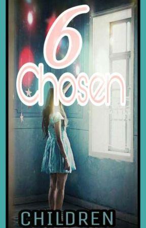 6 Chosen Children by EyelessBENTheKiller