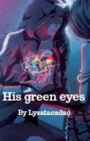 His green eyes by lysatacadao