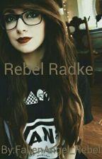 Rebel Radke (Adopted by Ronnie Radke) by FallenAngel_Rebel