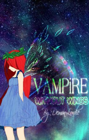 Vampire Without Wings by DemonLordie